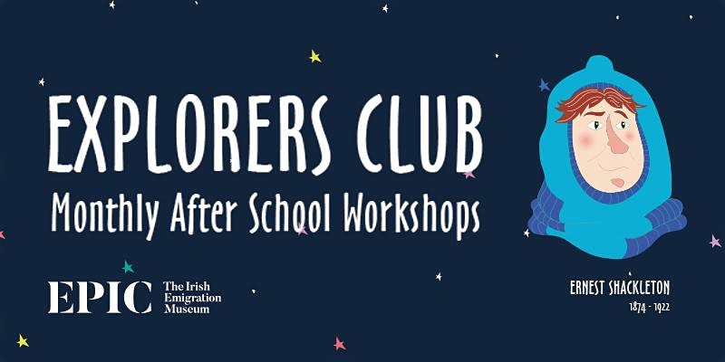 EPIC Explorers Club After School Workshop 2020